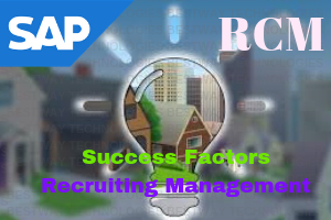 SAP SuccessFactors Recruiting Management ( RCM)